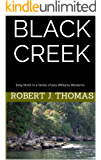 BLACK CREEK: Sixty-Ninth in a Series of Jess Williams Westerns (A Jess Williams Western Book 69)