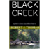 BLACK CREEK: Sixty-Ninth in a Series of Jess Williams Westerns (A Jess Williams Western Book 69)