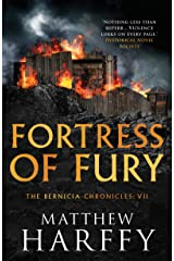 Fortress of Fury: An unputdownable historical fiction series (The Bernicia Chronicles Book 7) Kindle Edition