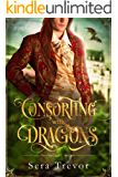 Consorting with Dragons: Expanded Edition