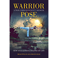 Warrior Pose: How Yoga (Literally) Saved My Life