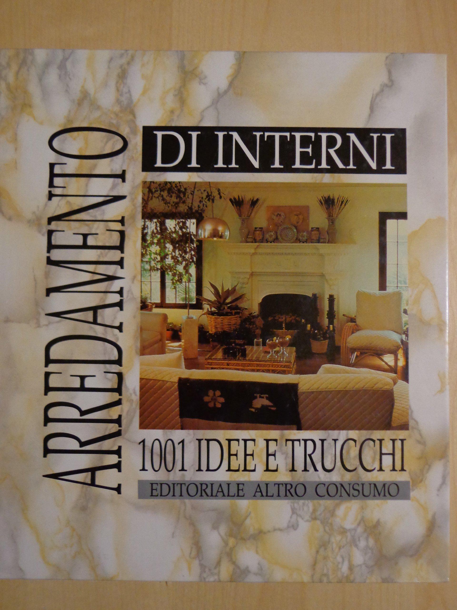 Arredamento Di Interni 1001 Idee E Trucchi.Amazon It Arredamento D Interni 1001 Idee E Trucchi Paolo