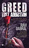 Greed Lust Addiction : Victory over vices makes you champion