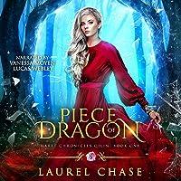 Piece of Dragon: Haret Chronicles Qilin, Book 1