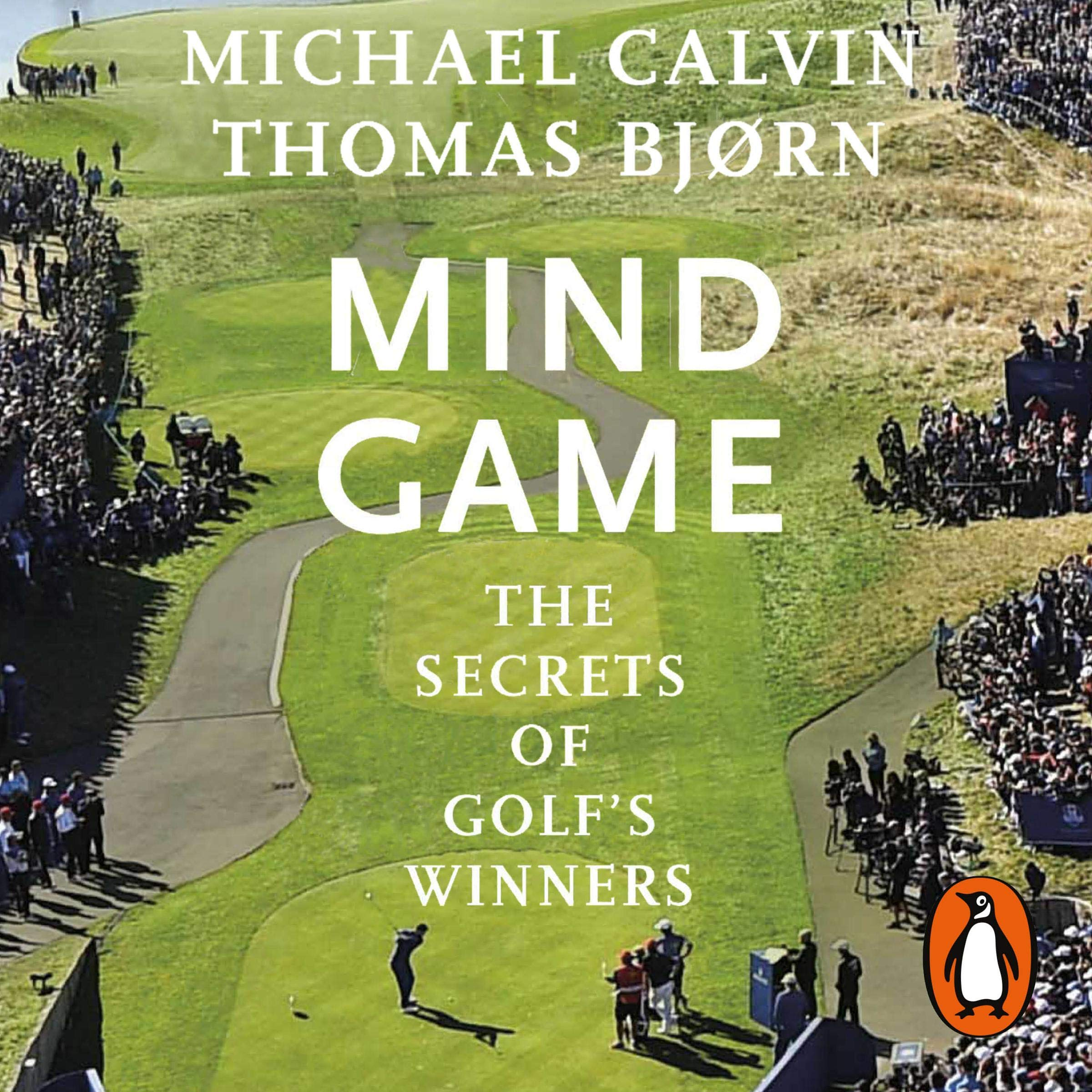 Mind Game  The Secrets Of Golf's Winners