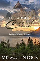 The Women of Crooked Creek (Emma/Hattie/Briley/Clara): A Western Story Collection Kindle Edition