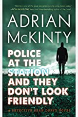 Police at the Station and They Don't Look Friendly: A Detective Sean Duffy Novel Capa comum