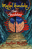 Magical Knowledge I: Foundations / The Lone Practitioner