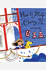 How to Make a Cherry Pie and See the U.S.A. Kindle Edition