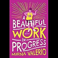 A Beautiful Work In Progress (English Edition)