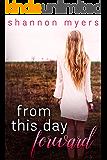 From This Day Forward (From This Day Forward Duet Book 1)