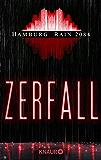 Hamburg Rain 2084. Zerfall: Dystopie