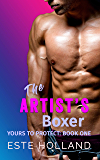 The Artist's Boxer: A Gay Romance Novel (Yours to Protect Book 1)