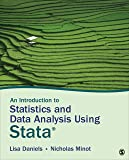 An Introduction to Statistics and Data Analysis Using Stata: From Research Design to Final Report