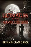 Ultimatum Of The Nameless God