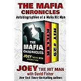 The Mafia Chronicles: Autobiographies of a Mafia Hit Man
