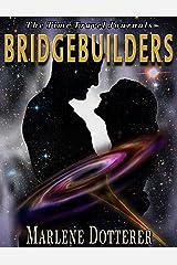 The Time Travel Journals: Bridgebuilders Kindle Edition