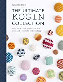 Ultimate Kogin Collection: Projects and Patterns for Counted Sashiko Embroidery
