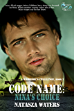 Code Name: Nina's Choice (A Warrior's Challenge series Book 3)