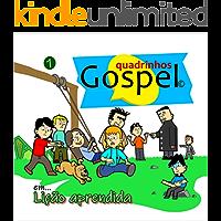 Quadrinhos Gospel 1: Lição Aprendida