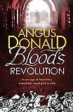 Blood's Revolution (Holcroft Blood 2)