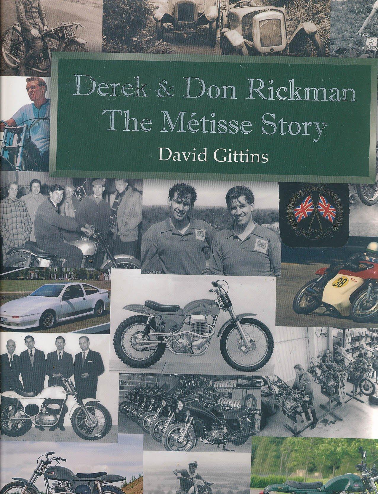 The Metisse Story Derek /& Don Rickman By David Gittins