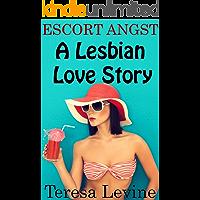 Escort Angst: A Lesbian Love Story (English Edition)