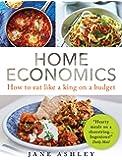 Home Economics: How to eat like a king on a budget