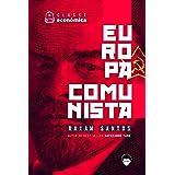 Classe Econômica #1: Europa Comunista [ebook]