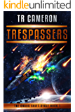 Trespassers (The Chaos Shift Cycle Book 1)