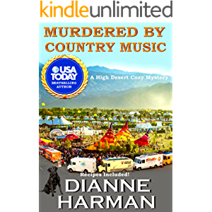 Murdered by Country Music: A High Desert Cozy Mystery (High Desert Cozy Mystery Series Book 3)