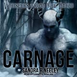 Carnage: Whispers from the Bayou Series, Book 1