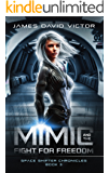 Mimic and the Fight for Freedom (Space Shifter Chronicles Book 3)