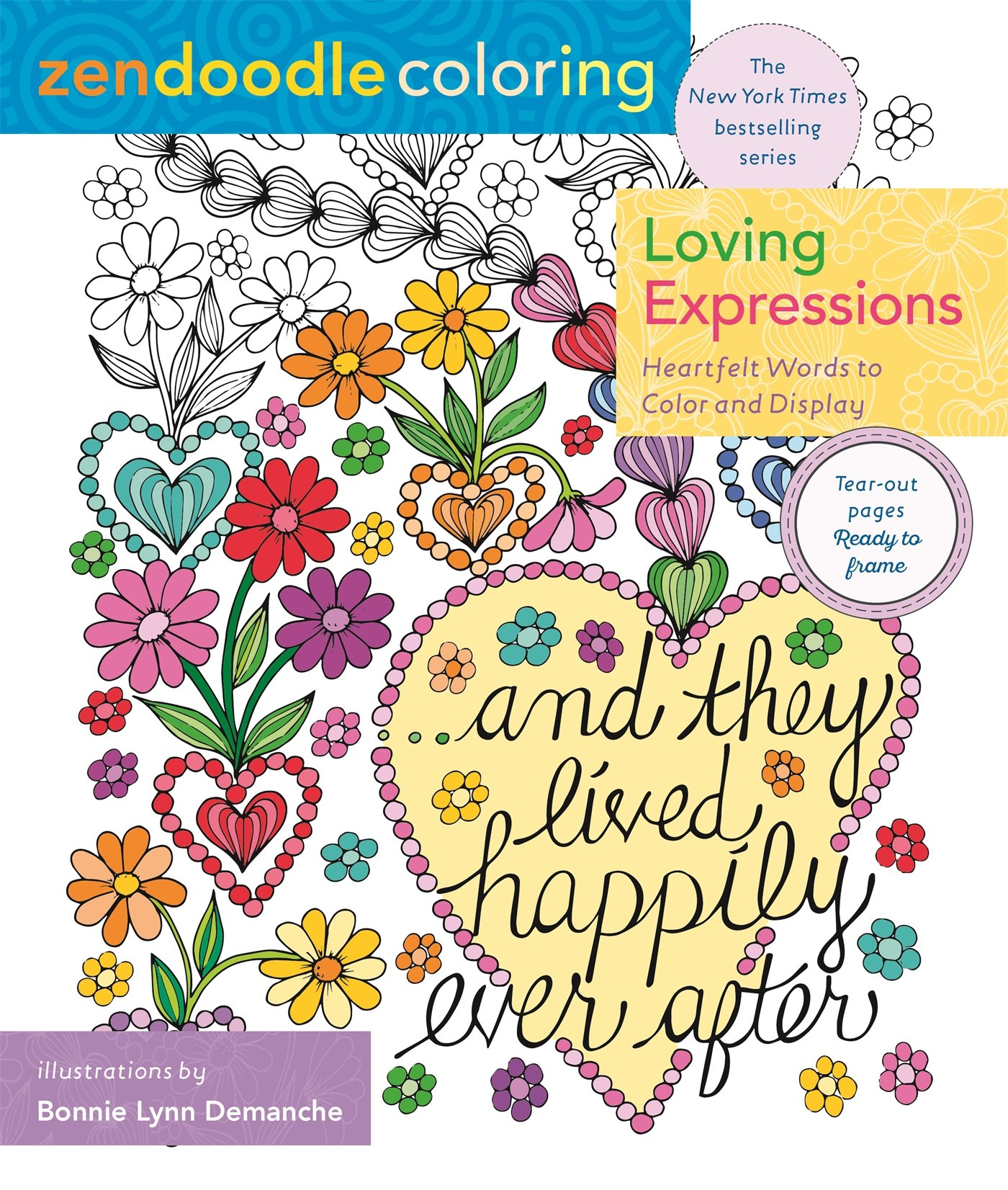 Zendoodle Coloring: Loving Expressions: Heartfelt Words to Color and Display