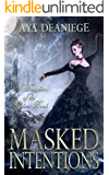 Masked Intentions (Daughters of the Alphas Book 1)