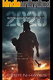 Emergency Exit: 2020 (2020 Series Book 1)