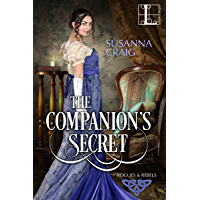 The Companion's Secret (Rogues and Rebels Book 1) (English Edition)
