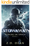 Stowaway (Redleg in Space Book 1)