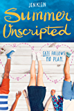 Summer Unscripted