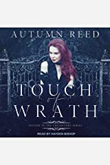 Touch of Wrath: Collectors Series, Book 2 Audible Audiobook