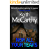 Nor All Your Tears: An Engaging Medical Thriller (Dr Lance Elliot Book 3)