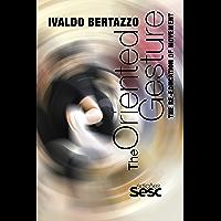 The Oriented Gesture: The Re-education of Movement (Reeducação do movimento) book cover
