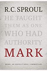 Mark: An Expositional Commentary Kindle Edition