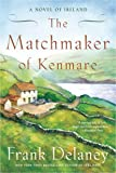 Matchmaker of Kenmare: A Novel of Ireland: 2