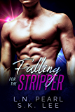Falling for the Stripper 1: A New Adult Romance