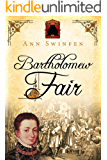 Bartholomew Fair (The Chronicles of Christoval Alvarez Book 4)