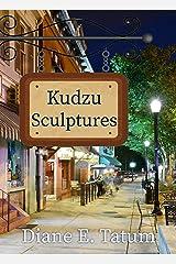 Kudzu Sculptures (Main Street Mysteries Book 1) Kindle Edition