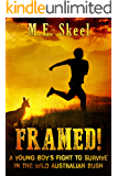 Framed!: A Young Boy's Fight to Survive in the Wild Australian Bush