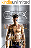 Unclaimed (The Complex Book 0)