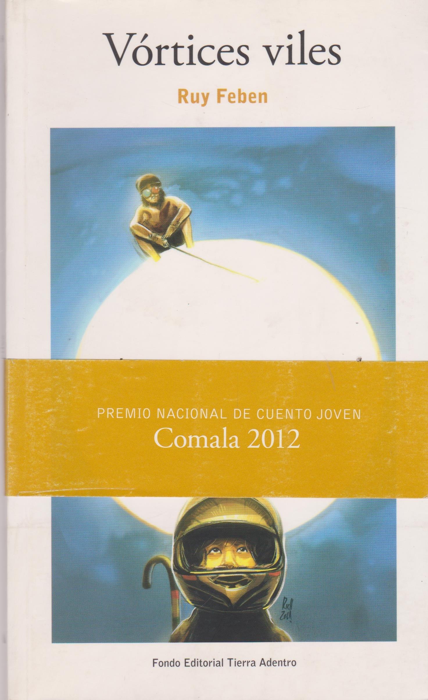 Vortices viles (Spanish Edition): Ruy Feben: 9786075160382: Amazon.com: Books